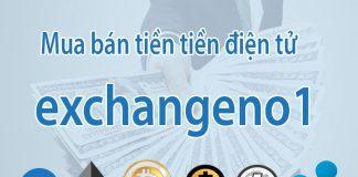 Exchangeno1 là gì – Đánh giá sàn giao dịch Bitcoin và Altcoin tại Việt Nam