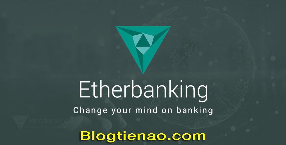 Etherbanking là gì?