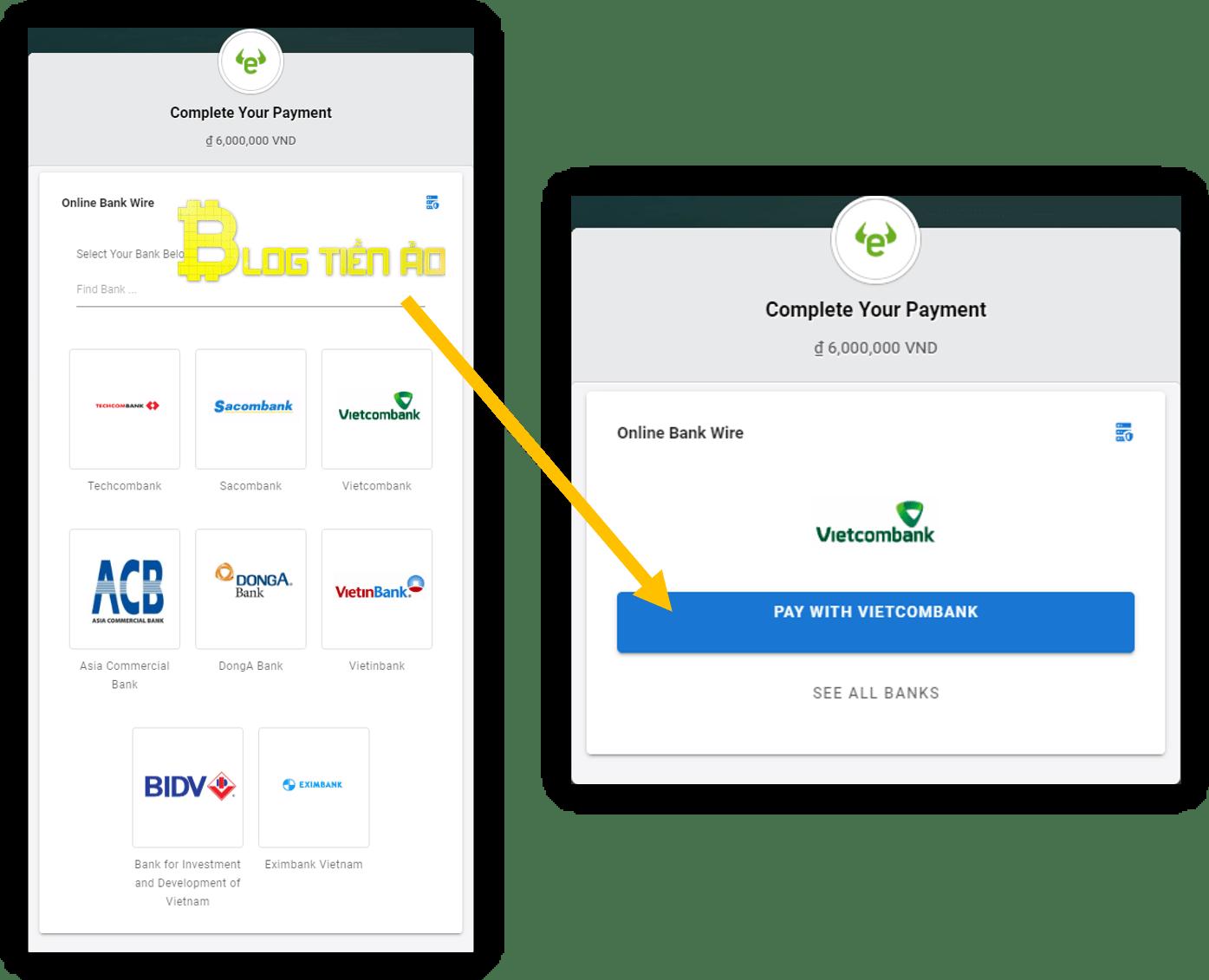 अपना बैंक चुनें और vietcombank के साथ भुगतान चुनें