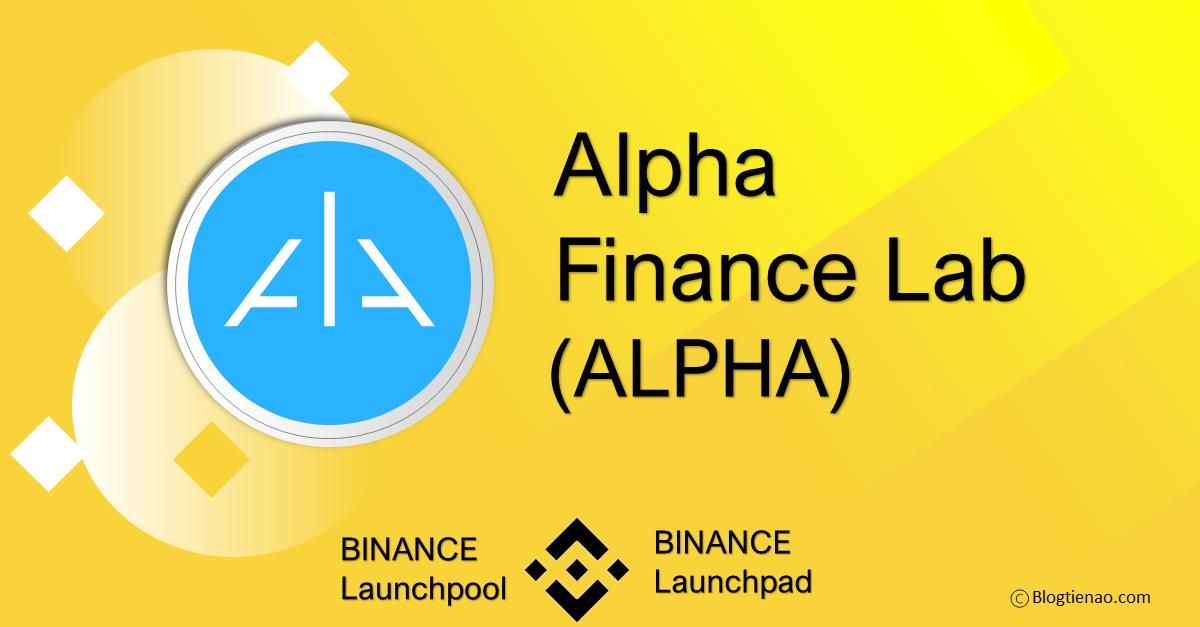 alpha finance lab alpha là gì blogtienao