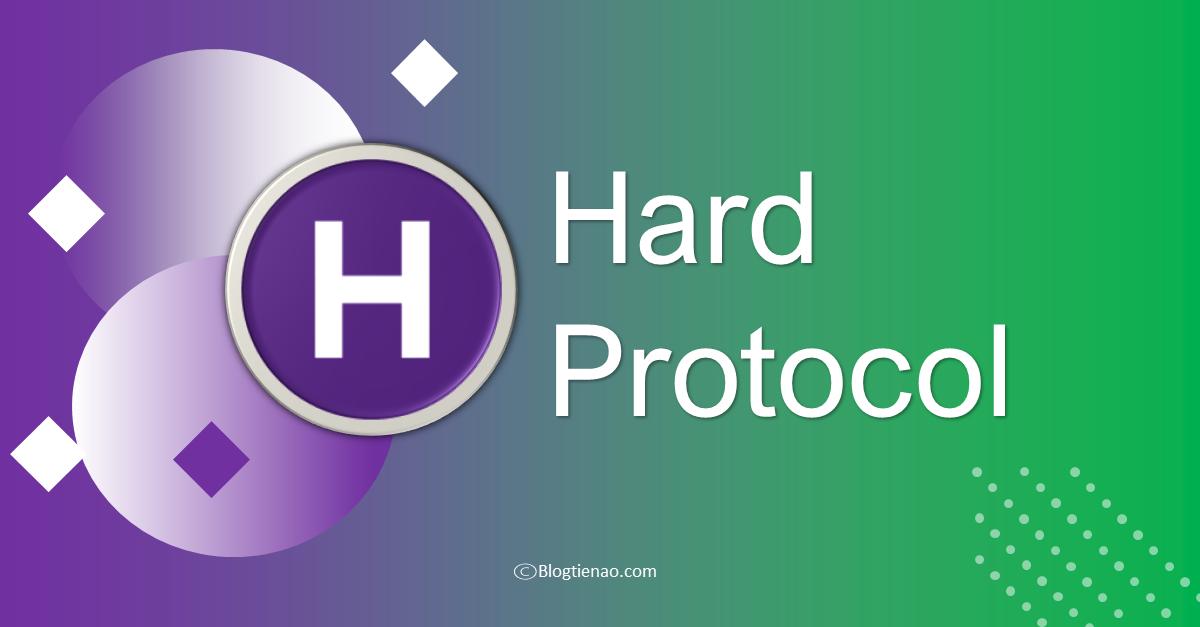 hard protocol hard là gì