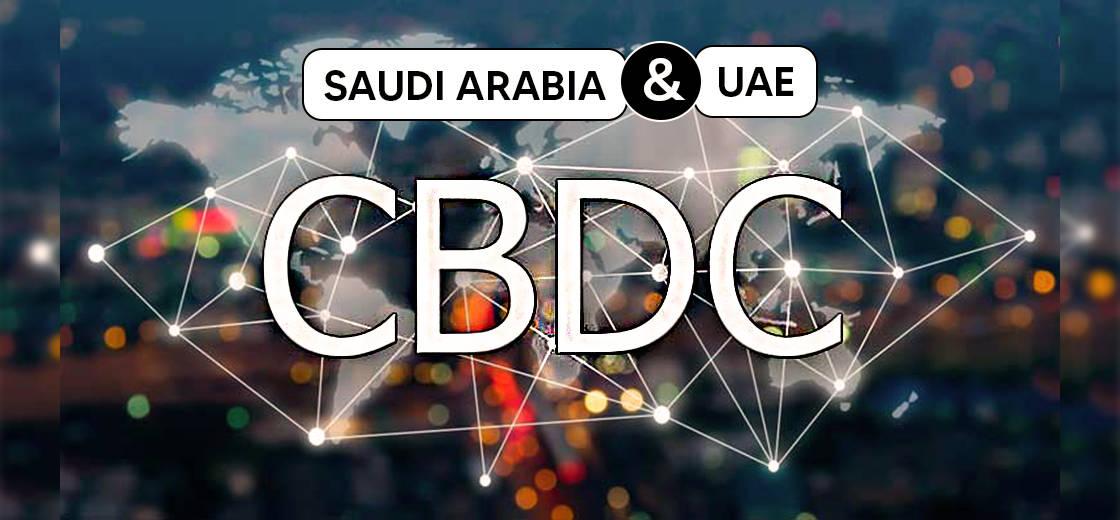 NHTW Ả Rập Xê-út và CBUAE tuyên bố đã thí điểm thành công tiền tệ kỹ thuật số mới