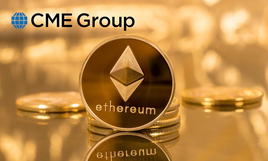 """""""Các nhà đầu tư ETH nên chú ý sự kiện ra mắt Hợp đồng tương lai Ethereum của CME Group"""""""