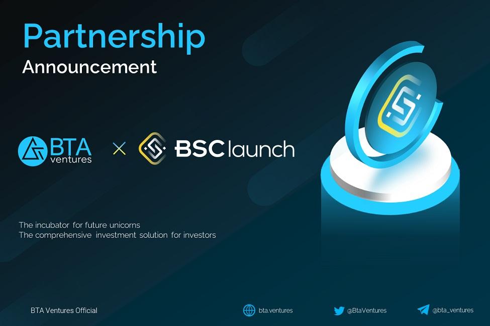 BTA ventures tự hào hợp tác chiến lược với dự án đình đám BSCLaunch